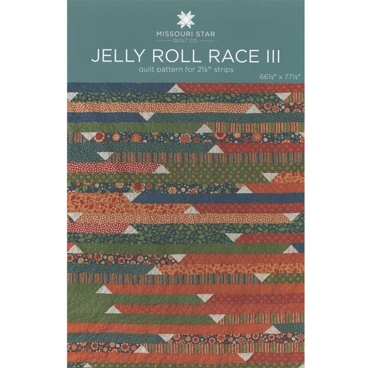 Jelly Roll Race Quilt Pattern By Msqc Msqc Jelly Roll