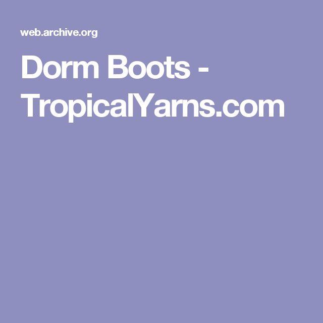 Dorm Boots - TropicalYarns.com