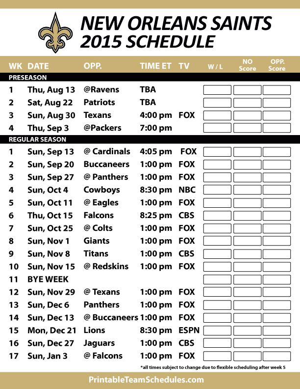New Orleans Saints 2015 Schedule. Printable version here: http://printableteamschedules.com/NFL/neworleanssaintsschedule.php