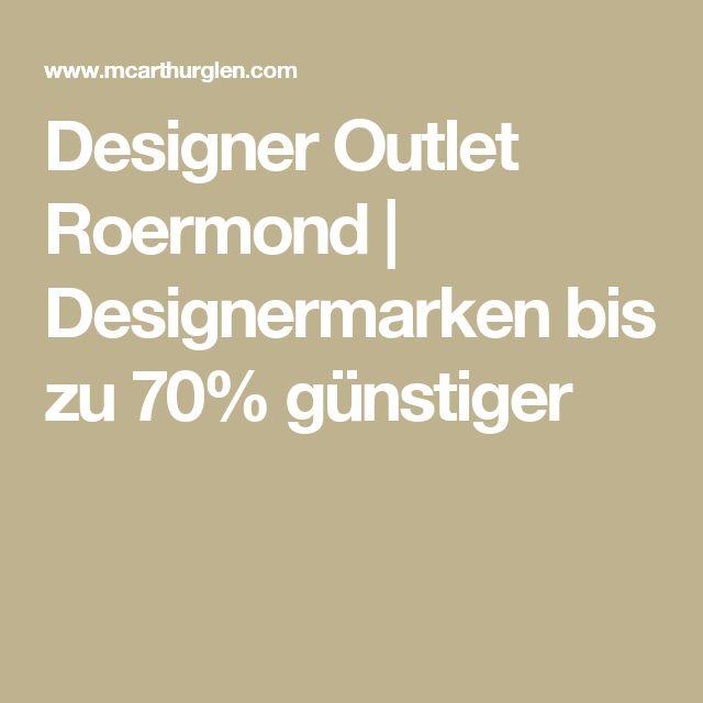 Designer Outlet Roermond | Designermarken bis zu 70% günstiger