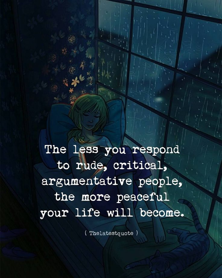 the less you respond to rude critical argumentative people the more peaceful your life will become. . . #thelatestquote #quotesfollow my instagram account (@thelatestquote) for more
