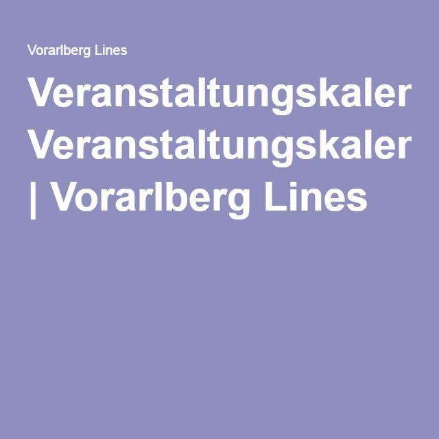 Veranstaltungskalender | Vorarlberg Lines