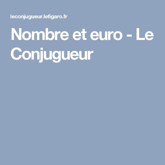 Nombre et euro - Le Conjugueur