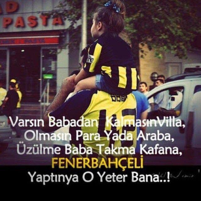 Fenerbahçe taraftarı olmakla gurur duyuyorum.Teşekkürler Babacığım