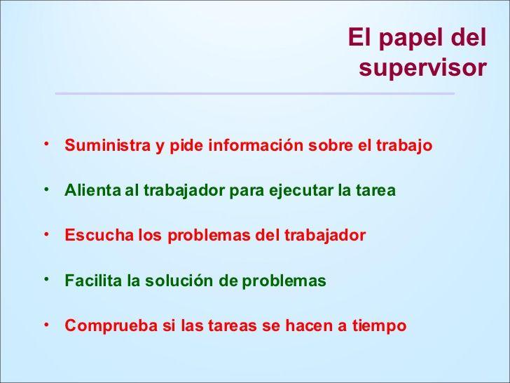 El supervisor existe para ayudarte, es necesario para tu trabajo!