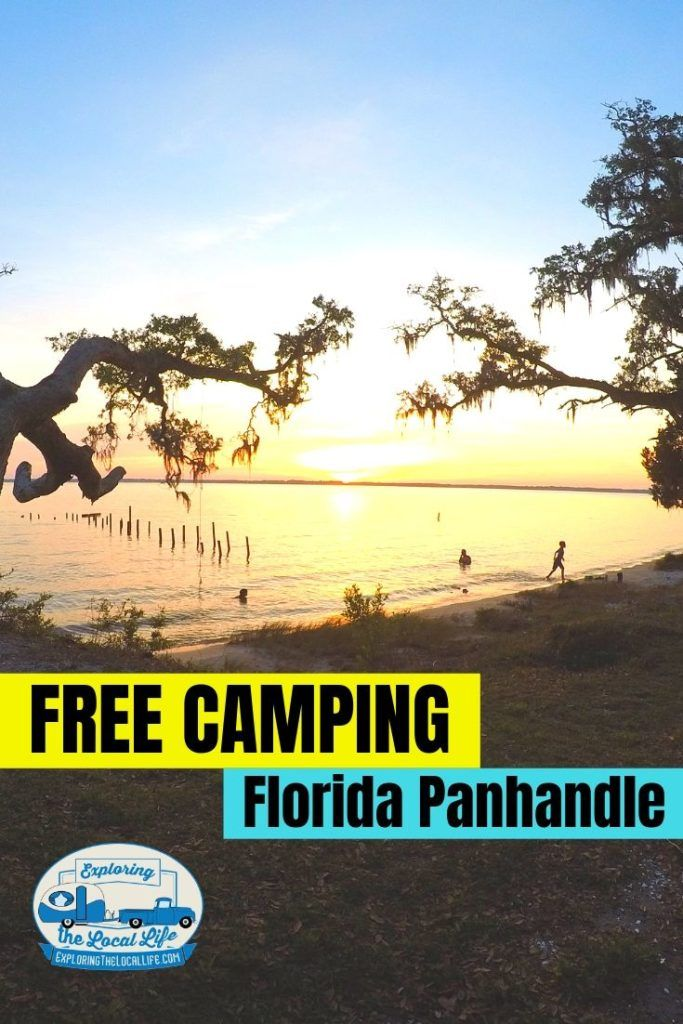 Free Camping In The Florida Panhandle Free Camping Florida Camping Camping