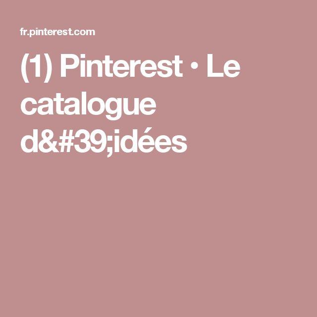 (1) Pinterest • Le catalogue d'idées