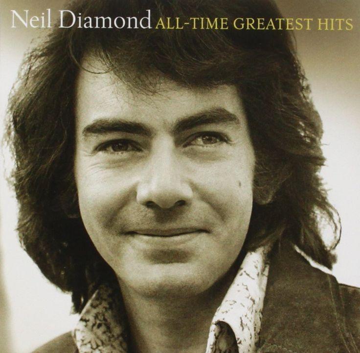 """Neil Diamon's All Time Greatest Hits. """"Sweeeeeeeeet Caroline…."""""""