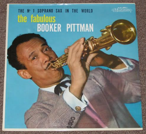 BOOKER PITTMAN RARE JAZZ LP NO. 1 SOPRANO SAX HI-FI [61478] - $84.99 : Vinyl Frontier Music, - Rare Records, CDs, posters, memorabilia, and more:, Vinyl Frontier Music, - Rare Records, CDs, posters, memorabilia, and more: