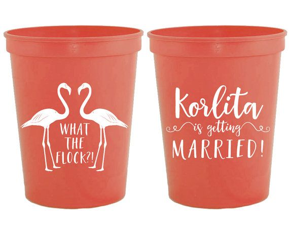 Flamingo Cup Bachelorette Cups Flamingo What the Flock Bridal Shower Gifts Custom Cups Flamingo Party Cup Bachelorette Cup 1671 by SipHipHooray