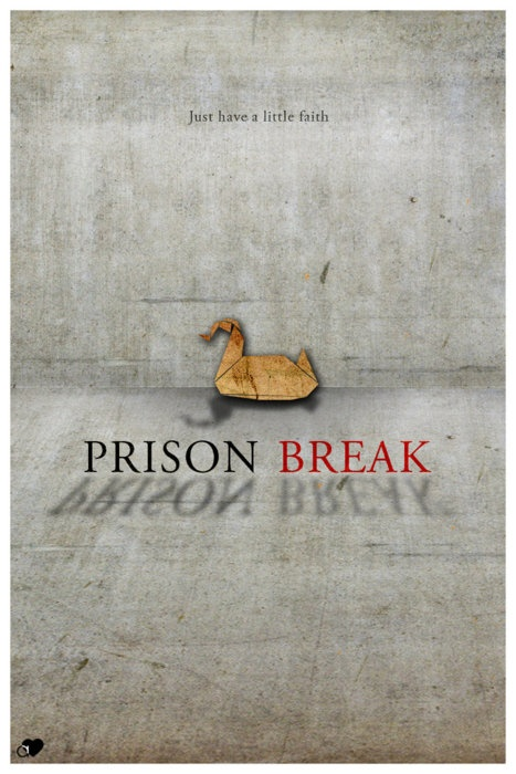 Prison Break. The best tv show of all time !