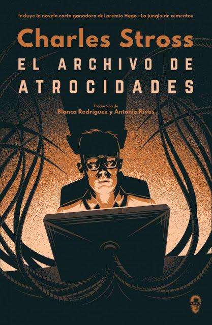 El archivo de las atrocidades