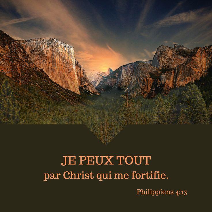 La Bible - Verset Illustré - Philippiens 4:13 - Je peux tout par Christ qui me fortifie.