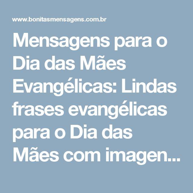 Tag Mensagem Dia Das Mae Evangelicas