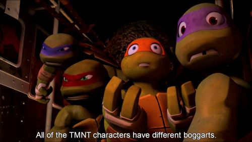 833 - All of the TMNT characters have different boggarts. Mikey's boggart is a Squirrelanoid with dripping, acid fangs hissing that he's a loser, that nobody likes him, and that it ate the last slice of pizza. Raph's boggart is the Cockroach Terminator. Donnie's boggart is April reading his journal out loud to Casey and his brothers, while they all laugh and mock him mercilessly. Leo's boggart is The Shredder standing over his brothers' dead bodies. CTD IN COMMENT