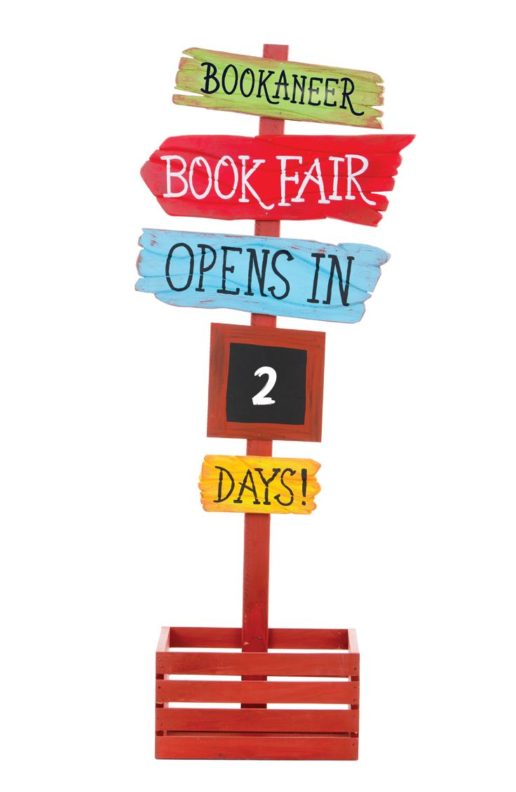 Construct a rugged looking countdown sign and place it outside the main doors of your Fair 30 days in advance to building excitement and anticipation. Find instructions to build this one in the Chairperson's Toolkit. Fair Files keyword: COUNTDOWN #mybookfair