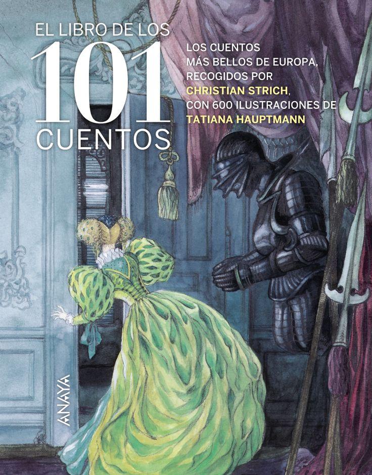"""""""El libro de los 101 cuentos"""" - Christian Strich (Anaya)"""