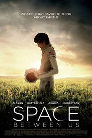 Watch The Space Between Us Full Movie||The Space Between Us Stream Online HD||The Space Between Us Online HD-1080p||Download The Space Between Us