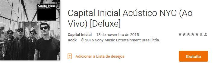 Novo Álbum Capital Inicial Acústico NYC (Ao Vivo) - Grátis
