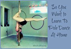 KiKis Pole Blog: So You Want to Learn Pole Dancing at Home....