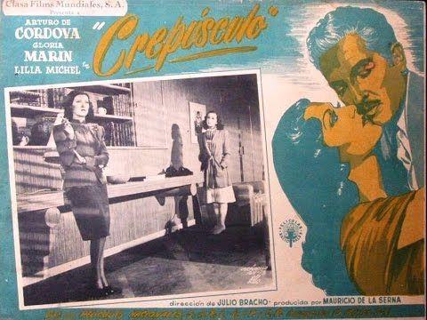 Crepusculo (1945) Arturo de Córdova, Gloria Marín - Pelicula completa