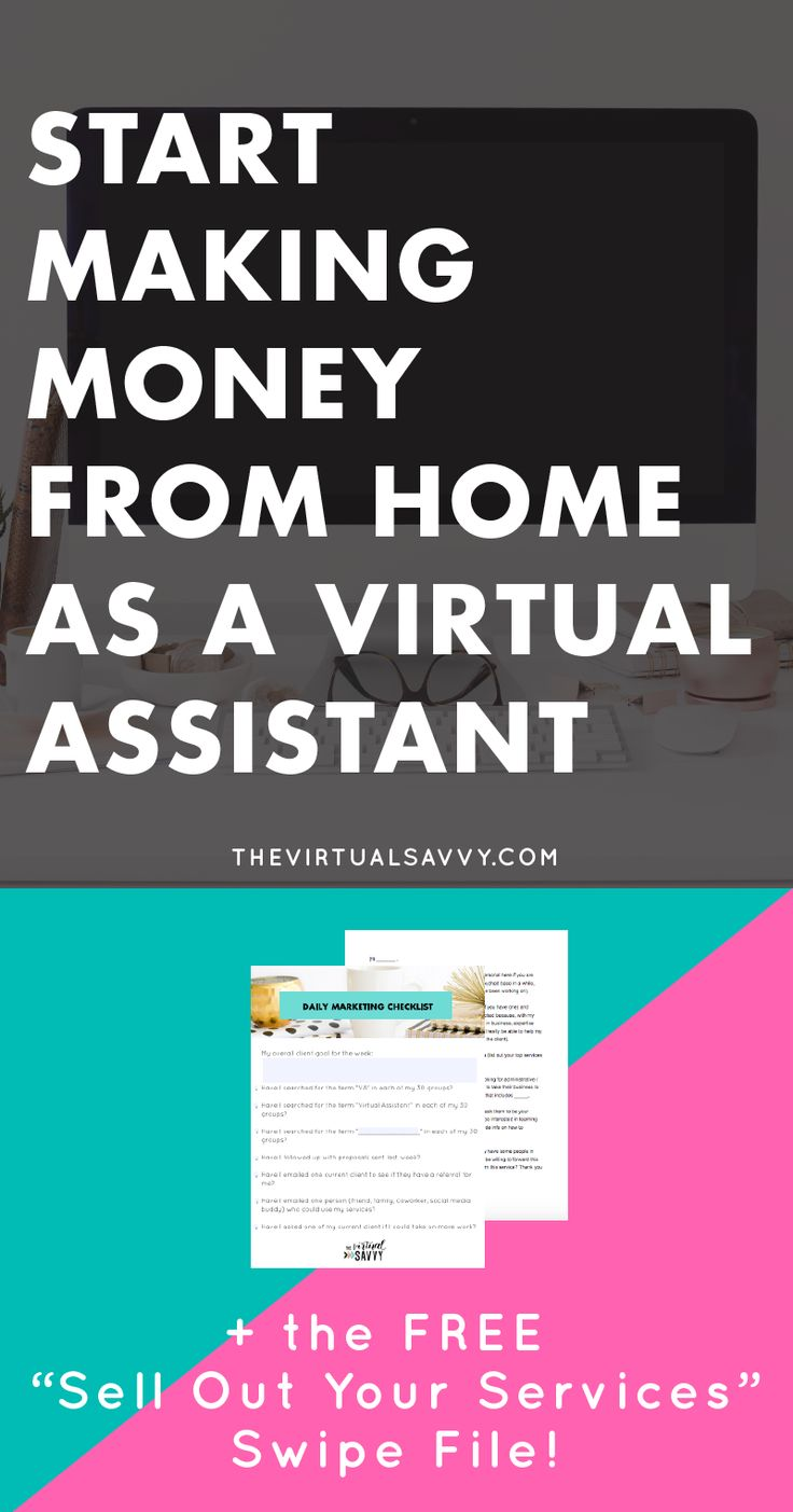 "How to Make Money from Home as a Virtual Assistant PLUS free ""Sell Out Your Services"" swipe file! (Daily Marketing Plan, Facebook groups to join, and more!) Click through to download on The Virtual Savvy"