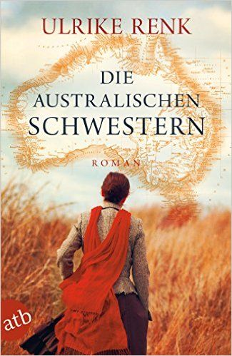 Die australischen Schwestern: Roman eBook: Ulrike Renk: Amazon.de: Kindle-Shop  zweiter Teil
