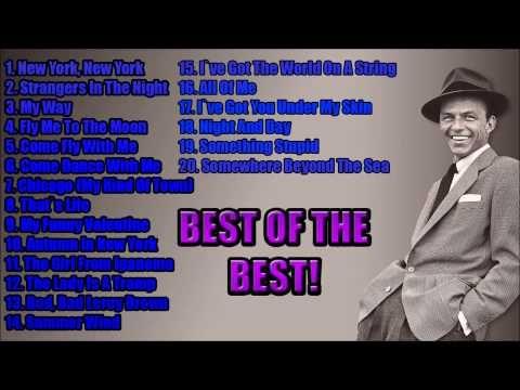 Frank Sinatra Greatest Hits Compilation #BestOfTheBest - YouTube