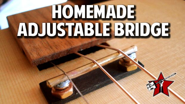 Simplify set up with a homemade adjustable bridge. - Cigar Box Nation