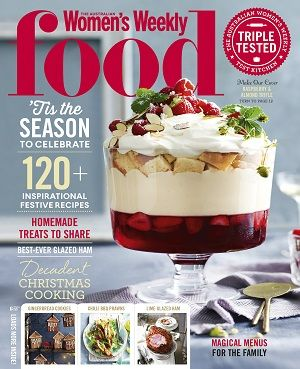 @womensweeklymag #magazines #covers #december #2016 #food #recipes #festive #trifle #cooking #baking #celebrate #family #menus