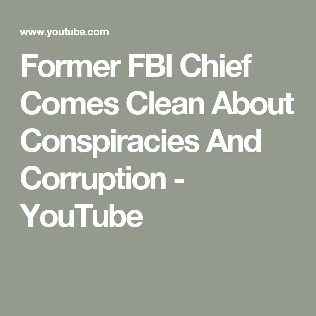 Former FBI Chief Comes Clean About Conspiracies And Corruption - YouTube