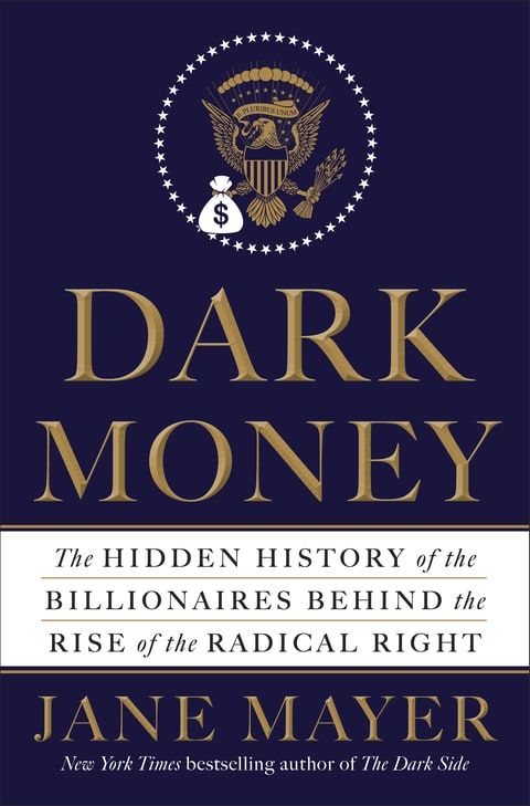 "Jane Mayer; Koch Brothers; Dark Money | ""The super-rich have become... possibly the most powerful private interest group in America,"" says Mayer"