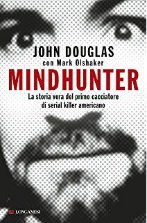 http://lalibreriaperfetta.altervista.org/mindhunter-john-douglas-con-mark-olshaker/