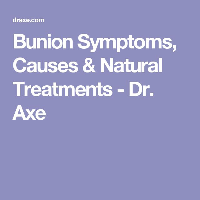 Bunion Symptoms, Causes & Natural Treatments - Dr. Axe