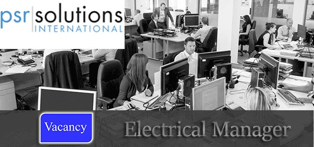 Jobs in PSR Solutions International as Electrical Manager in UAE, Dubai Visit jobsingcc.com for more info @ http://jobsingcc.com/jobs-psr-solutions-international-electrical-manager/