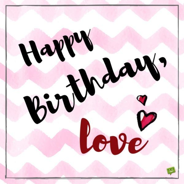 25+ Best Ideas About Boyfriend Birthday Wishes On