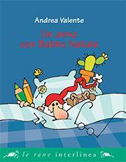 Andrea Valente, Un anno con Babbo Natale, Interlinea Junior libri ragazzi le rane