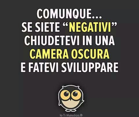Ma pensa positivo....!
