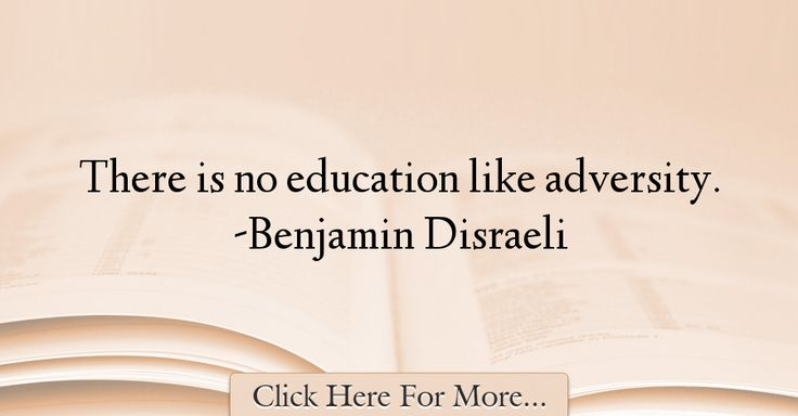 Benjamin Disraeli Quotes About Education - 15986