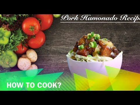 Pork Hamonado Recipe         |          Buhay Kusina   Pork Hamonado Recipe is a lutong pinoy dish that consists of a marinated pork sweetened in pineapple sauce with pineapple chunks.
