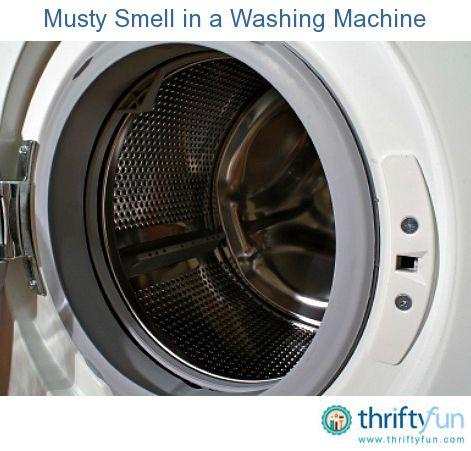 Best 25 Washing Machine Smell Ideas On Pinterest Clean