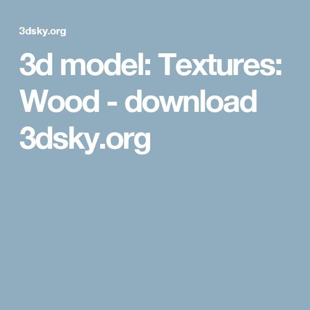 3d model: Textures: Wood - download 3dsky.org
