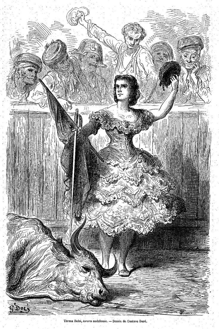 Teresa Bolsi, torera andaluza, 1862 por Gustave Doré.