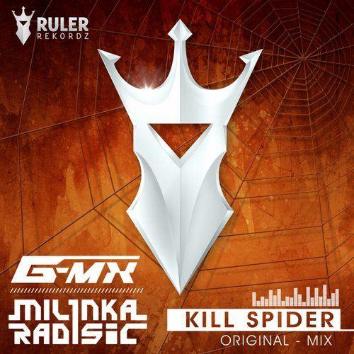 RRZ010 - RULER REKORDZ  Kill Spider (Original Mix) - Milinka Radisic & G-MX  #RRZ010 #KillSpider #RulerRekordz #MilinkaRadisic #G-MX #kill #spider 3ruler #milinka #trance