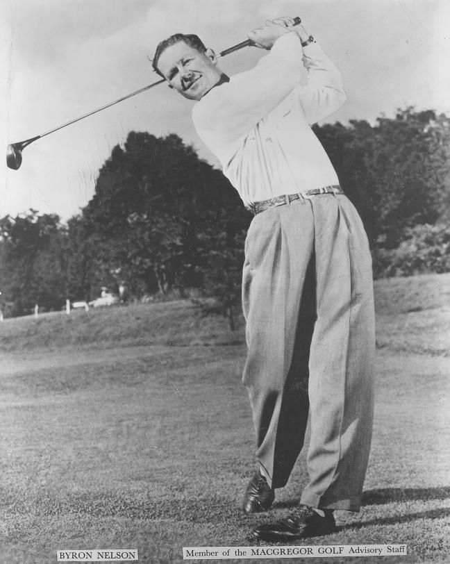 Byron Nelson-maybe the greatest golfer of all time but undoubtedly the greatest gentleman the game has ever known