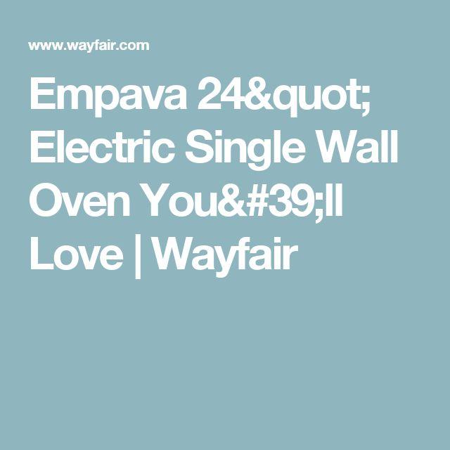 "Empava 24"" Electric Single Wall Oven You'll Love | Wayfair"