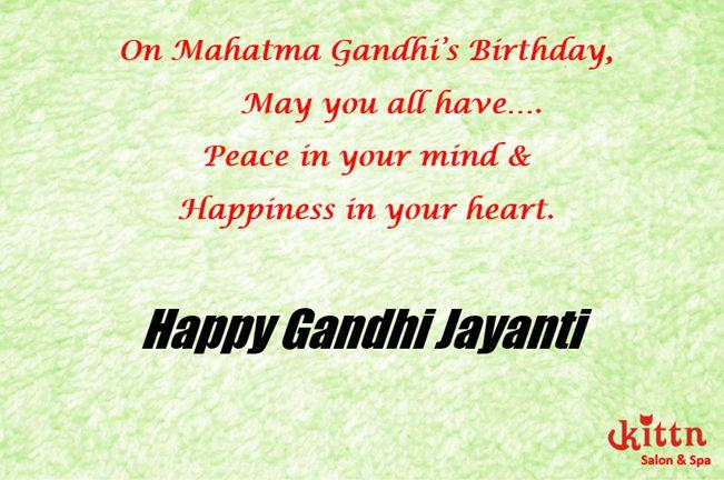 Wishing everyone a very Happy Gandhi Jayanti. #kittnsalon&spa