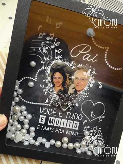 CAFÔFU - ATELIÊ DE ARTE: OLHEM SÓ O QUE FIZEMOS DE LINDO! - DIA DOS PAIS PRESENTE MODELO 3