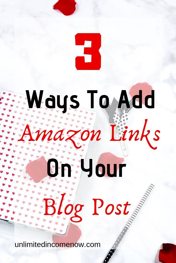 3 Ways To Add An Amazon Affiliate Link On Your WordPress