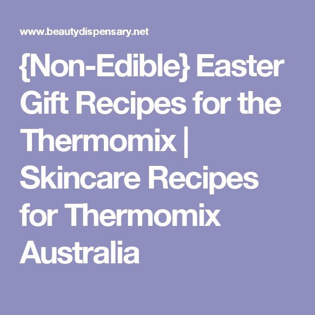 {Non-Edible} Easter Gift Recipes for the Thermomix | Skincare Recipes for Thermomix Australia